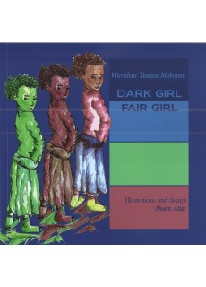 DARK GIRL FAIR GIRL