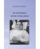 An Intimacy with Stillness