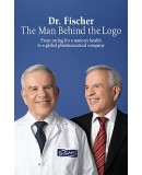 Dr. Fischer The Man Behind the Logo